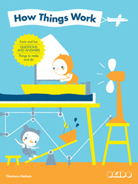 How Things Work: Facts and fun, questions and answers, things to make and do Cover