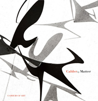 Calder by Matter: Herbert Matter Photographs of Alexander Calder and his Work Cover