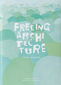 Freeing Architecture Cover