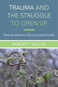 Trauma and the Struggle to Open Up