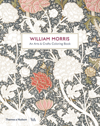 William Morris: An Arts & Crafts Coloring Book Cover