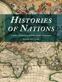 Histories of Nations: How Their Identities Were Forged Cover