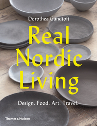 Real Nordic Living: Design, Food, Art, Travel Cover