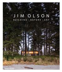 Jim Olson: Building, Nature, Art Cover