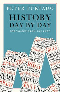 History Day by Day: 366 Voices from the Past Cover