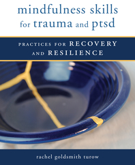 Mindfulness Skills for Trauma and PTSD