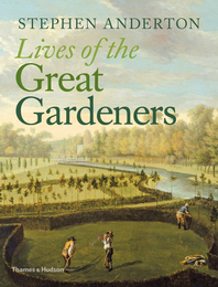 Lives of the Great Gardeners Cover