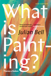 What is Painting?: New Edition Cover