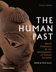 The Human Past: World History & the Development of Human Societies Cover