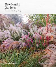 New Nordic Gardens: Scandinavian Landscape Design Cover