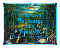 Le Grand Orchestre des Animaux - The Great Animal Orchestra Cover
