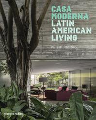 Casa Moderna: Latin American Living Cover