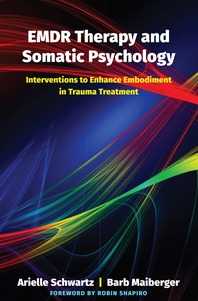 EMDR Therapy and Somatic Psychology