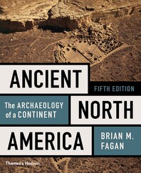 Ancient North America: The Archaeology of a Continent Cover