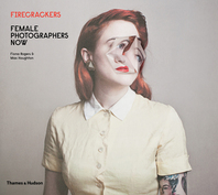 Firecrackers: Female Photographers Now Cover