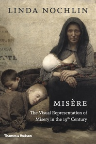 Misère: The Visual Representation of Misery in the 19th Century Cover