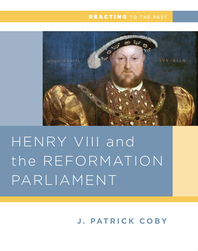 Henry VIII and the Reformation of Parliament