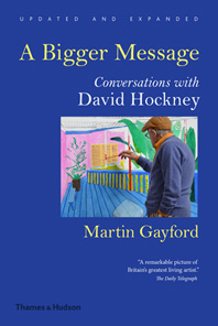 A Bigger Message: Conversations with David Hockney Cover