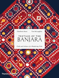 Textiles of the Banjara: Cloth and Culture of a Wandering Tribe Cover