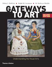 Gateways to Art: Understanding the Visual Arts, 2e