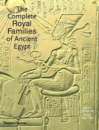 The Complete Royal Families of Ancient Egypt Cover