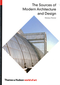The Sources of Modern Architecture and Design Cover