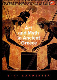 Art and Myth in Ancient Greece Cover