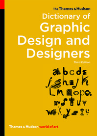 The Thames & Hudson Dictionary of Graphic Design and Designers Cover