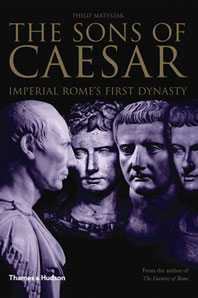 The Sons of Caesar: Imperial Rome's First Dynasty Cover
