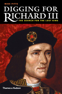 Digging for Richard III: The Search for the Lost King Cover