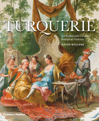 Turquerie: An Eighteenth-Century European Fantasy Cover