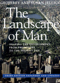 The Landscape of Man: Shaping the Environment from Prehistory to the Present Day Cover