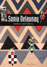 Sonia Delaunay: Fashion and Fabrics Cover
