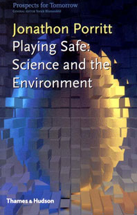 Playing Safe: Science and the Environment Cover