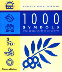 1000 Symbols: What Shapes Mean in Art & Myth Cover
