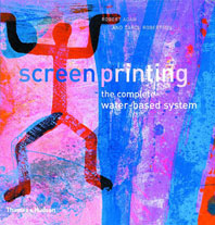 Screenprinting: The Complete Water-Based System Cover