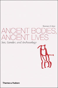 Ancient Bodies, Ancient Lives: Sex, Gender, and Archaeology Cover