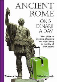 Ancient Rome on 5 Denarii a Day Cover
