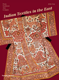 Indian Textiles in the East: From Southeast Asia to Japan Cover