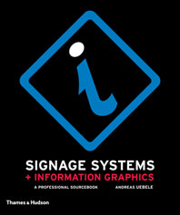 Signage Systems and Information Graphics: A Professional Sourcebook Cover