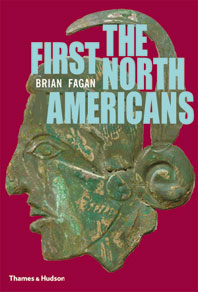 The First North Americans: An Archaeological Journey Cover