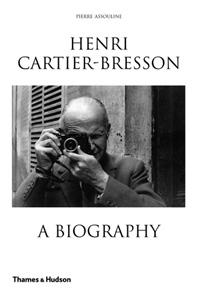Henri Cartier-Bresson: A Biography Cover
