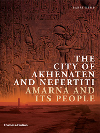 The City of Akhenaten and Nefertiti: Amarna and Its People Cover