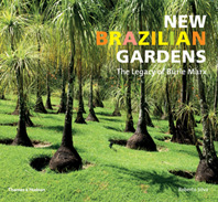 New Brazilian Gardens: The Legacy of Burle Marx Cover
