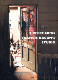 7 Reece Mews: Francis Bacon's Studio Cover