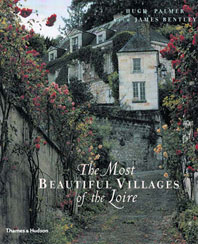 The Most Beautiful Villages of the Loire Cover