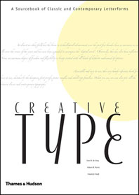 Creative Type: A Sourcebook of Classic and Contemporary Letterforms Cover