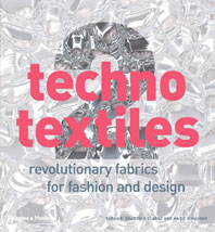 Techno Textiles 2: Revolutionary Fabrics for Fashion and Design Cover