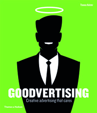 Goodvertising: Creative Advertising That Cares Cover