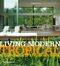 Living Modern Tropical: A Sourcebook of Stylish Interiors Cover